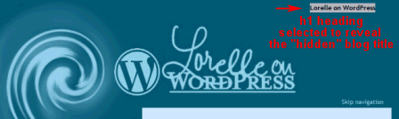 Example of clickable header in WordPress Theme - selected text shows hidden blog title