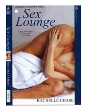 Rachelle Chase - Sex Lounge romance novel