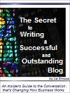 The Secret to Writing a Successful and Outstanding Blog