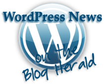 WordPress News on Wednesday on the Blog Herald by Lorelle VanFossen