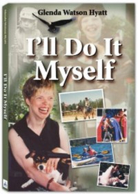 Book by Glenda Watson Hyatt - I'll do it myself