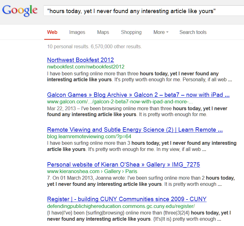 Google Search for comment spam phrase returns millions.