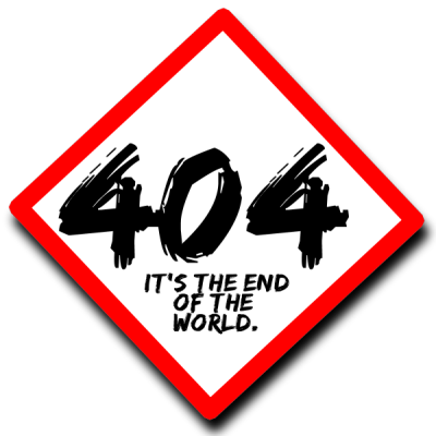 Sign with 404 - the end of the world on it to represent page not found errors - by Lorelle VanFossen of Lorelle on WordPress.
