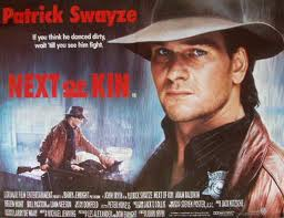 Next of Kin Movie Poster with Patrick Swayze.