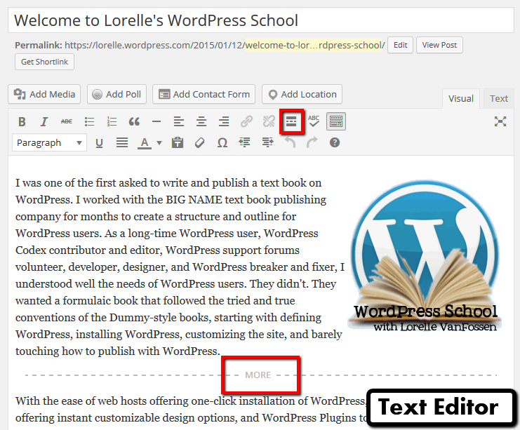 Screenshot of the More Excerpt in the WordPress Visual Editor - WordPress School.