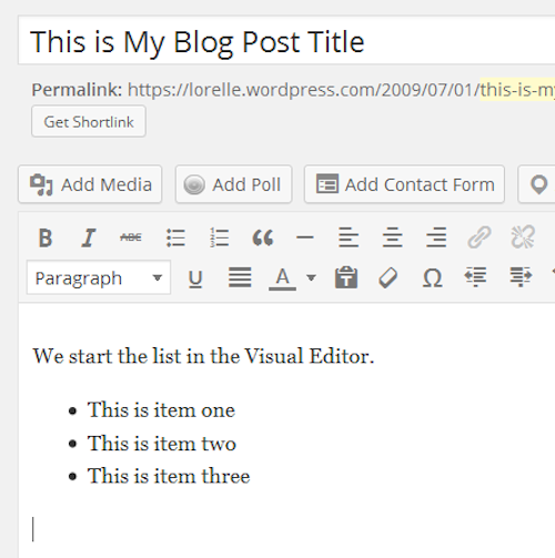 Screenshot of Lists - Finish the list in the Visual Editor - Lorelle WordPress School.