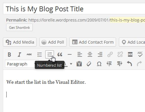 Screenshot of Lists - Numbered or Ordered List in the WordPress Visual Editor - Lorelle WordPress School.