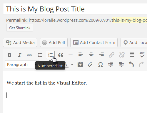 Screenshot of Lists - Numbered or Ordered List in the WordPress Visual Editor - Lorelle WordPress School.