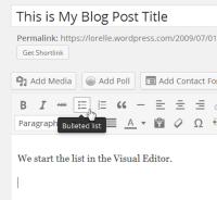 Lists – Start the Bullet List – Lorelle WordPressSchool