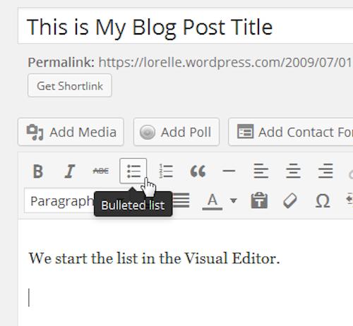 Screenshot of Lists - Start the Bullet List - Lorelle WordPress School.