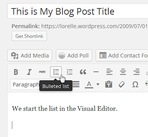 Screenshot of Lists - Start the Bullet List - Lorelle WordPress School.