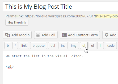 Screenshot of Lists - Start the HTML Bullet List - Lorelle WordPress School.