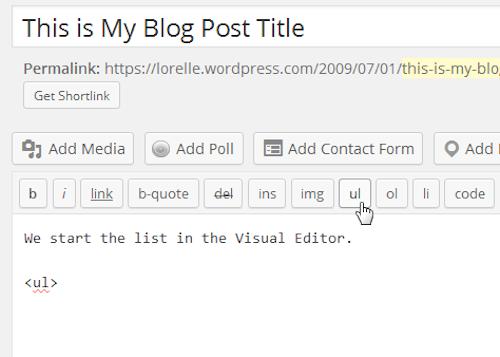 Screenshot of Lists - Start the HTML Bullet List - Lorelle WordPress School.