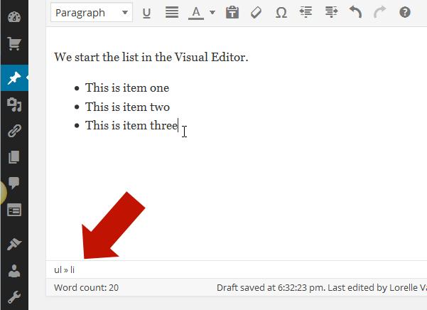 Screenshot of Lists - Visual Editor HTML Status Bar - Lorelle WordPress School.