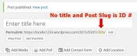 URLs - Forgetting post or Page Title - No Title and ID as post slug - Lorelle WordPress School.
