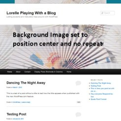 Background Image - Center and No Repeat - Lorelle WordPress School