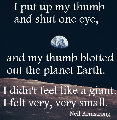 Images - Neil Armstrong - I felt very very small - quote